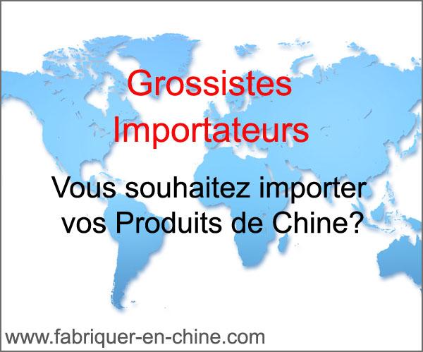 importateur_grossiste_fabriquer_en_chine